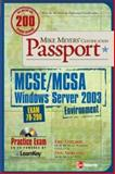 Mike Meyers' MCSE/MCSA Windows Server 2003 Environment Certification Passport (Exam 70-290), Newland, Dan and Daeuber, Eric, 0072225726