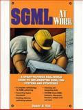 SGML at Work, Vint, Danny R., 0136365728