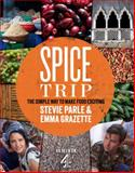 Spice Trip, Stevie Parle and Emma Grazette, 0224095722