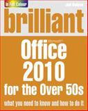 Brilliant Office 2010 for the over 50s, Joli Ballew, 0273745727