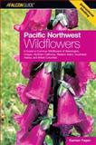 Pacific Northwest Wildflowers, Damian Fagan, 0762735724