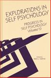 Progress in Self Psychology, V. 19 : Explorations in Self Psychology, , 113800572X