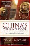 China's Opening Door, Dennis Balcombe, 1621365727