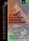 Handbook of CDMA System Design, Engineering, and Optimization, Kim, Kyoung Il and Members of Technical Staff, 0130175722