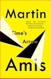 Time's Arrow, Martin Amis, 0679735720