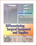 Differentiating Surgical Equipment and Supplies, Rutherford, Colleen, 0803615728