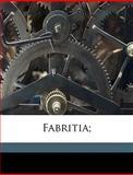 Fabritia;, Lodovico Dolce, 1149365722
