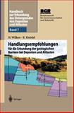 Handbuch Zur Erkundung des Untergrundes Von Deponien und Altlasten : Handlungsempfehlungen für die Erkundung der Geologischen Barriere Bei Deponien und Altlasten, Knödel, K., 3642635725
