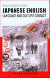 Japanese English : Language and Culture Contact, Stanlaw, James, 9622095720