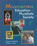 Multicultural Education in a Pluralistic Society, Gollnick, Donna M. and Chinn, Philip C., 0132695723
