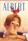Albert, Donna Jo Napoli, 0152015728