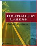 Ophthalmic Lasers : A Primary Care Approach, Wormington, Charles M., 0750695722