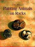 Art of Painting Animals on Rocks, Lin Wellford, 0891345728