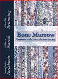 Bone Marrow IHC, Emina Emilia Torlakovic and Kikkeri N. Naresh, 0891895728