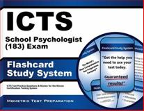 ICTS School Psychologist (183) Exam Flashcard Study System : ICTS Test Practice Questions and Review for the Illinois Certification Testing System, ICTS Exam Secrets Test Prep Team, 1614035725