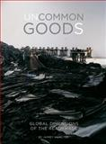 Uncommon Goods : Global Dimensions of the Readymade, Faris, Jaimey Hamilton, 1841505722