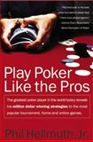 Play Poker Like the Pros, Phil Hellmuth, 0060005726