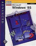 New Perspectives on Microsoft Windows 95 - Advanced, Phillips, Harry, 0760035725