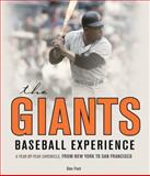 The Giants Baseball Experience, Dan Fost, 0760345724
