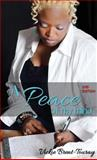A Peace of My Mind : 2nd Edition, Brent-Touray, Vickie, 0989375722