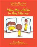 Mini Munchkin Mania Mini Series Presents, Cece Lopez, 1478715723