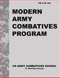 Modern Army Combatives Program, United States United States Army Combatives School, 1493565729