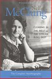 Nellie McClung - The Complete Autobiography : Clearing in the West and the Stream Runs Fast, , 1551115727
