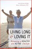 Living Long and Loving It, Rene J. McGovern and Irvin M. Korr, 1591025729