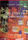 The Study of Orchestration, Adler, Samuel, 039397572X