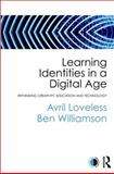 Power and Participation in a Digital Age : Creativity and Learning in Challenging Times, Loveless, Avril and Williamson, Ben, 0415675723