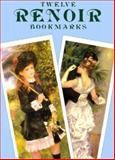Twelve Renoir Bookmarks, Pierre-Auguste Renoir, 0486415724