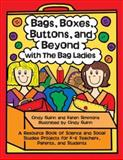 Bags, Boxes, Buttons, and Beyond with the Bag Ladies, Karen Simmons, 092989572X