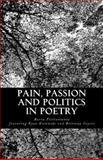 Pain, Passion and Politics in Poetry, Barry Pietrantonio, 1491265728