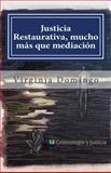 Justicia Restaurativa, Mucho Ms Que Mediacin, Virginia Domingo, 1492325724