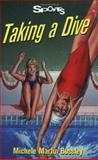 Taking a Dive, Michele Martin Bossley, 1550285726