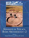 Advances in Titicaca Basin Archaeology-2, , 1931745722