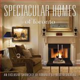 Spectacular Homes of Toronto, Panache Partners Staff, 193341572X