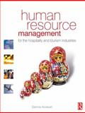Human Resource Management for the Hospitality and Tourism Industries, Nickson, Dennis, 0750665726