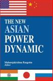 The New Asian Power Dynamic 9780761935728
