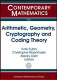 Arithmetic, Geometry, Cryptography and Coding Theory, , 0821875728