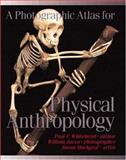 Photographic Atlas for Physical Anthropology, Whitehead, Paul R., 0895825724