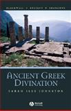 Ancient Greek Divination, Johnston, Sarah Iles, 1405115726