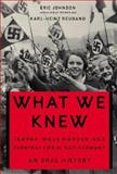 What We Knew, Karl-Heinz Reuband and Eric A. Johnson, 0465085725