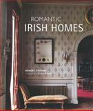Romantic Irish Homes, Robert O'Byrne, 1906525722