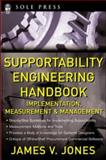 Supportability Engineering Handbook : Implementation, Measurement, and Management, Jones, James V., 0071475737