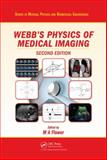 Webb's Physics of Medical Imaging, Webb, S., 0750305738
