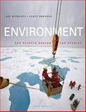 Environment : The Science Behind the Stories, Withgott, Jay H. and Brennan, Scott R., 0805395733