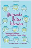 Adolescents and Literacies in a Digital World 9780820455730