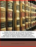 Parish Will Case, in the Court of Appeals, John K. Porter and Jacob B. Jewett, 1148145737