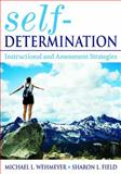 Self-Determination : Instructional and Assessment Strategies, Field, Sharon I. and Wehmeyer, Michael J., 1412925738